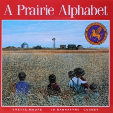 A To Z: A Prairie Legacy: Celebrating 25 Years of A Prairie Alphabet